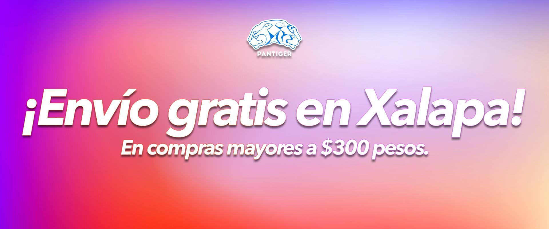 ¡Envío gratis en Xalapa!